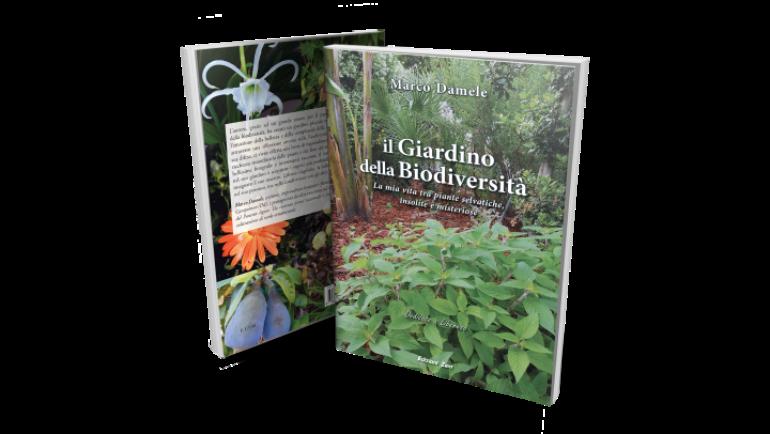 """In uscita a Novembre """"il Giardino della Biodiversità"""" di Marco Damele"""